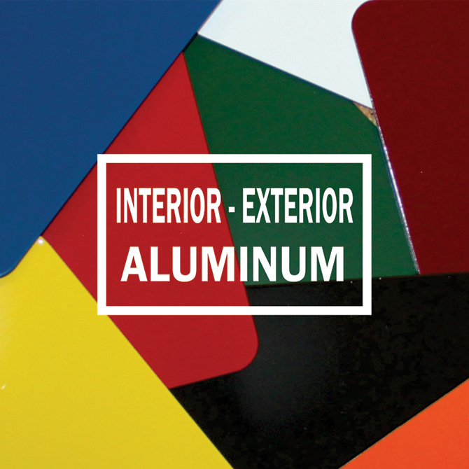 Aluminum for Interior & Exterior Use