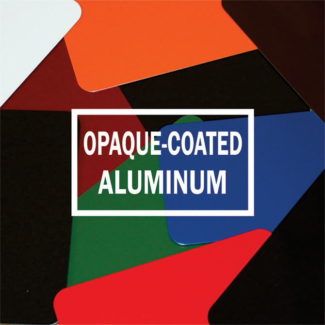 Opaque-Coated Aluminum
