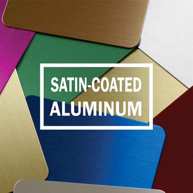 Satin-Coated Aluminum